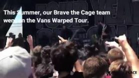 Brave the Cage Outreach at Vans Warped Tour