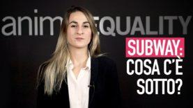 La nostra campagna aziendale: Subway, cosa c'è sotto?