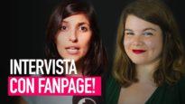 La nostra intervista su Fanpage!