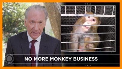 Bill Maher Calls Bullsh*t on NIH's Cruel Experiments on Monkeys