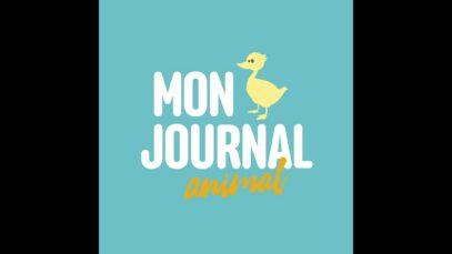 MON JOURNAL ANIMAL / Le journal des jeunes défenseurs des animaux !