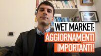 Wet market: aggiornamenti importanti!